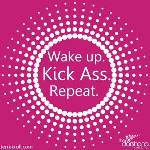 Wake Up Kick Ass